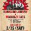 2月25日 (土) 花園ジョニー & マタタビキャッツ