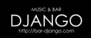 ミュージック & バー ジャンゴ